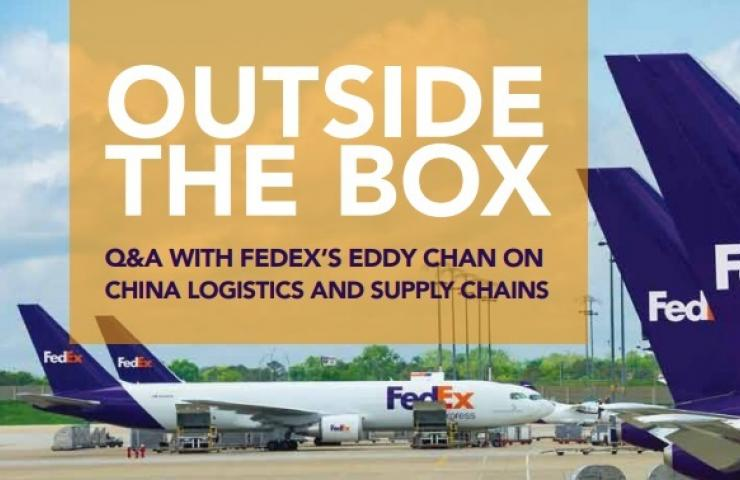 Outside the Box Q&A with FedEx's Eddy Chan on China logistics and